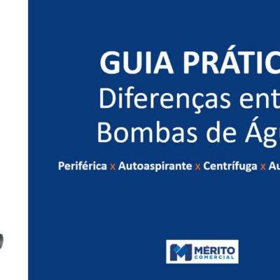 GUIA PRÁTICO | Diferenças entre Bombas de Água